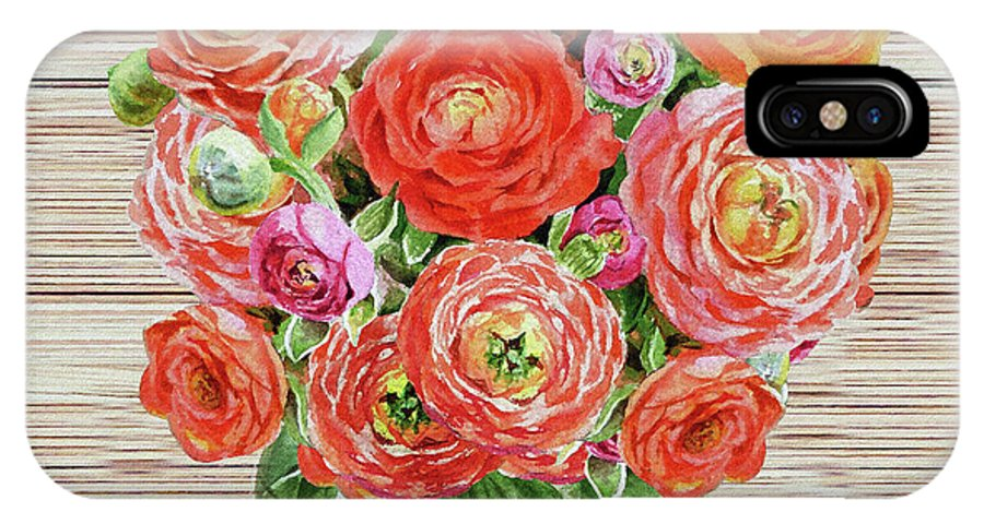 Flowers IPhone X Case featuring the painting Summer Bouquet Ranunculus Flowers In The Glass Vase by Irina Sztukowski