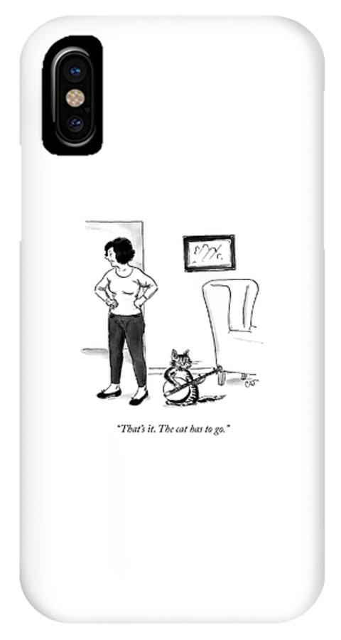 """""""that's It. The Cat Has To Go."""" Cat IPhone X Case featuring the drawing The Cat Has To Go by Carolita Johnson"""