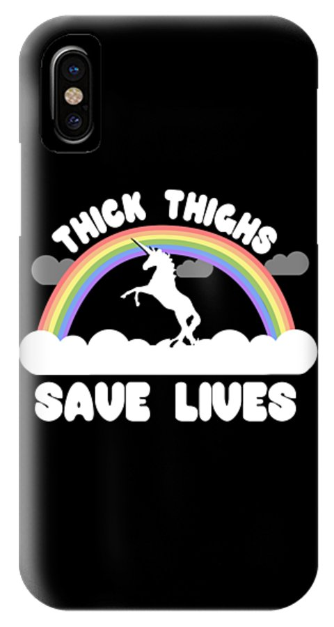 Cool IPhone X Case featuring the digital art Thick Thighs Save Lives by Flippin Sweet Gear