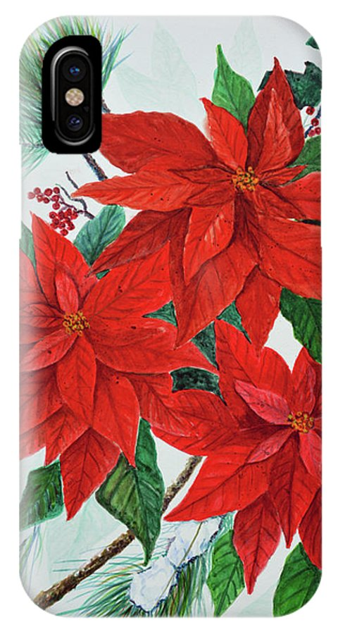 Poinsettias IPhone X Case featuring the painting Poinsettias by Ben Kiger