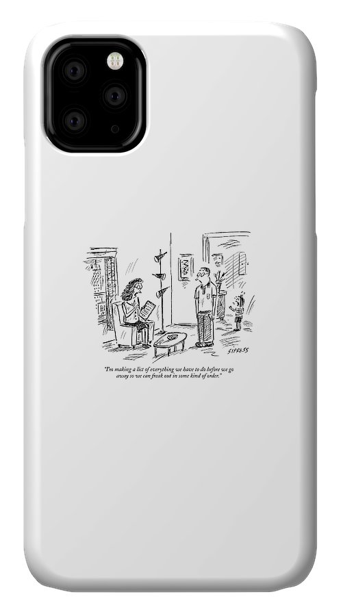 Vacations Leisure Problems Relationships Relaxation  (woman Talking To Her Husband About Vacation Plans.) 121208 Dsi David Sipress IPhone Case featuring the drawing I'm Making A List Of Everything by David Sipress