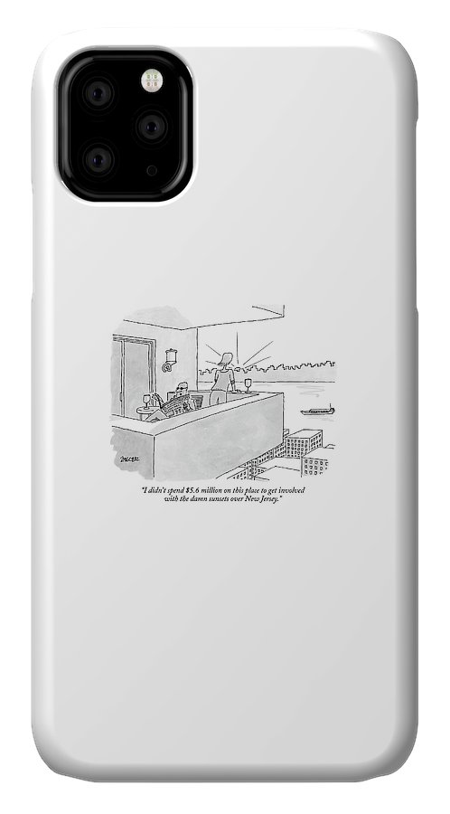Real Estate New York Regional Nature  (woman Admiring Sunset On The Terrace As Her Husband Reads A Newspaper Facing The Opposite Direction.) 122498 Jzi Jack Ziegler IPhone Case featuring the drawing I Didn't Spend $5.6 Million On This Place To Get by Jack Ziegler
