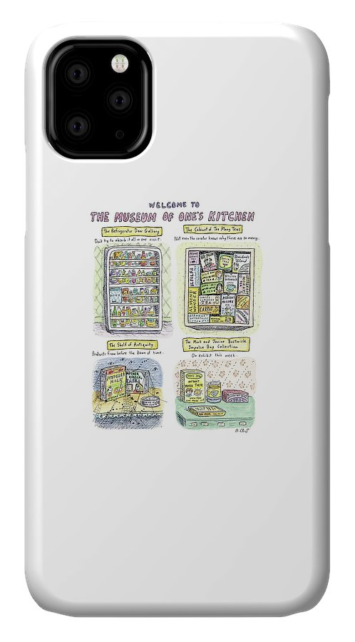 Kitchen IPhone 11 Case featuring the drawing New Yorker August 13th, 2007 by Roz Chast