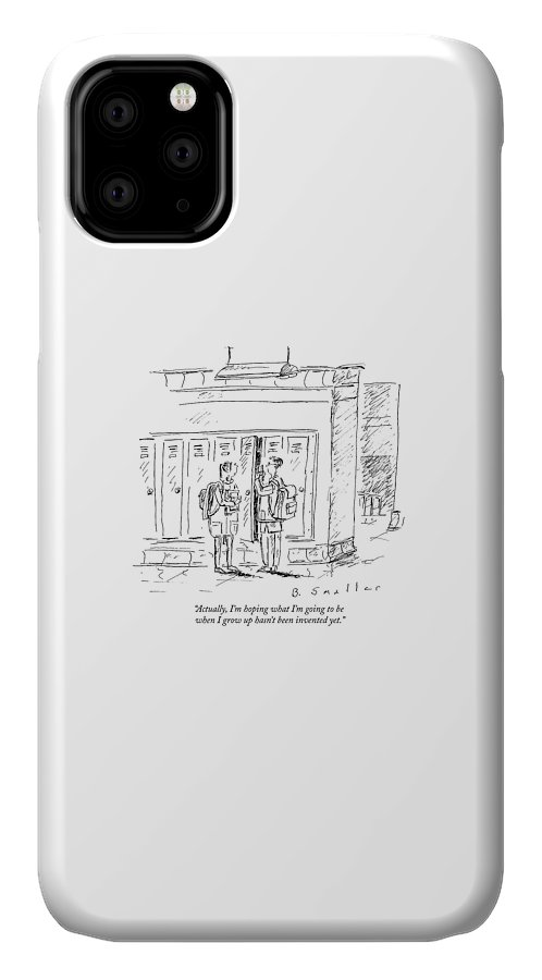 Hope IPhone Case featuring the drawing Actually, I'm Hoping What I'm Going To Be When by Barbara Smaller