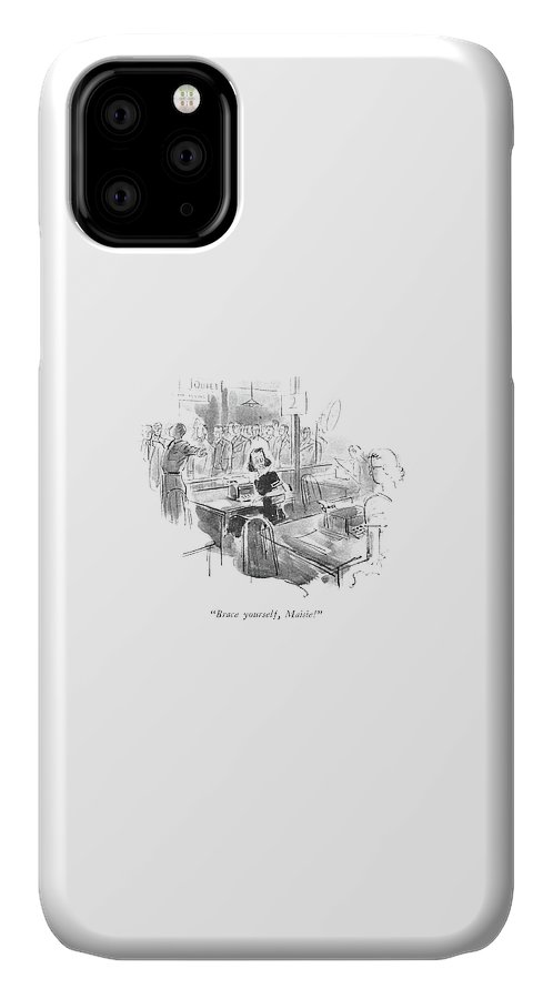 Brace Yourself IPhone 11 Case
