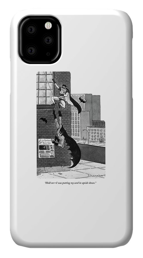 Streets IPhone Case featuring the drawing Hold On - I Was Putting My Card In Upside Down by Danny Shanahan
