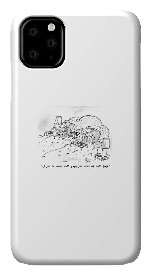 Animals IPhone Case featuring the drawing If You Lie Down With Pugs by Victoria Roberts