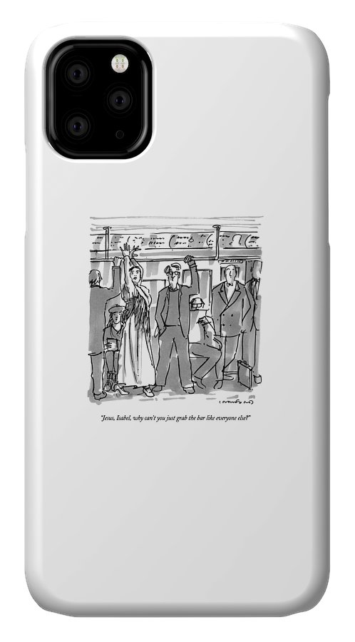 (couple On Subway IPhone Case featuring the drawing Jesus, Isabel, Why Can't You Just Grab The Bar by Michael Crawford