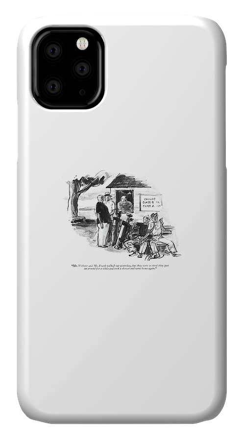 Mr. Webster And Mr. Frank Walked Out Yesterday IPhone Case