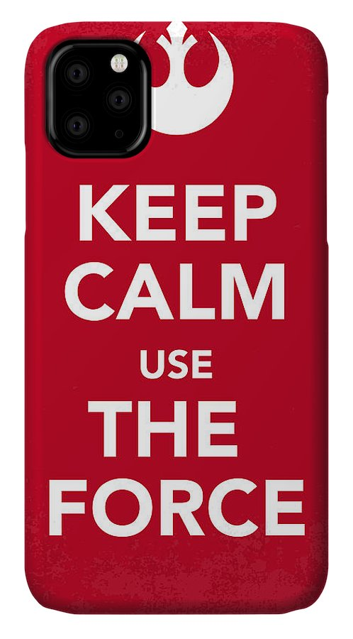 Star IPhone Case featuring the digital art My Keep Calm Star Wars - Rebel Alliance-poster by Chungkong Art