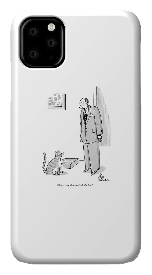Never IPhone Case featuring the drawing Never, Ever, Think Outside The Box by Leo Cullum