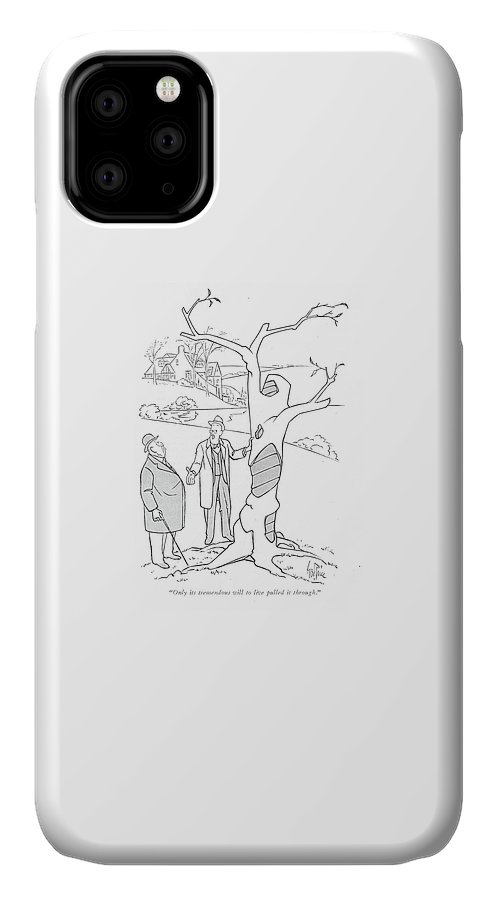 Only Its Tremendous Will To Live Pulled IPhone 11 Case