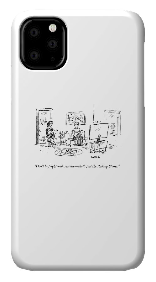 Cartoon IPhone 11 Case featuring the drawing That's Just The Rolling Stones by David Sipress