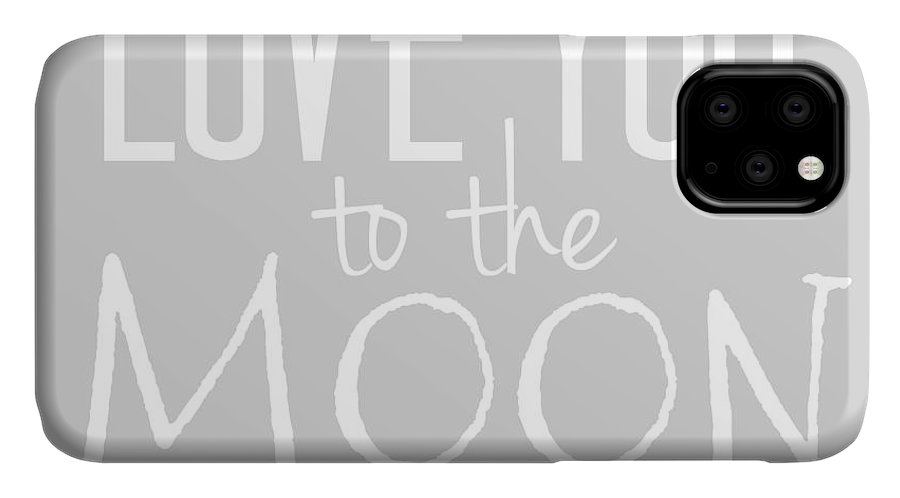Love IPhone Case featuring the digital art Love You To The Moon And Back by Marianna Mills
