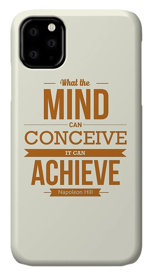 Art IPhone 11 Case featuring the digital art Napoleon Hill Typography Art Quotes Poster by Lab No 4 - The Quotography Department