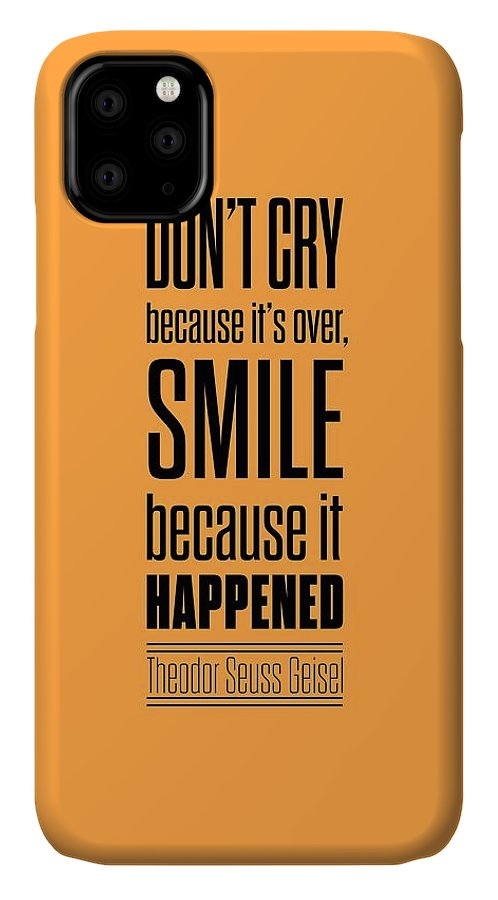 Smile Life Print Art IPhone 11 Case featuring the digital art Dr.seuss Smile Life Quotes Poster by Lab No 4 - The Quotography Department