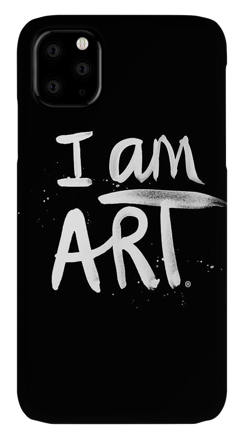 I Am Art IPhone Case featuring the mixed media I Am Art- Painted by Linda Woods