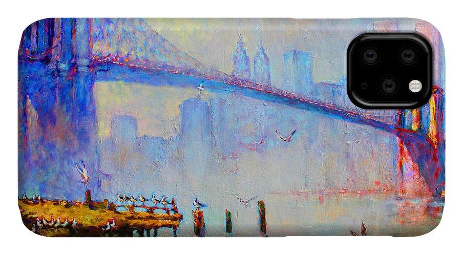 Brooklyn Bridge IPhone 11 Case featuring the painting Brooklyn Bridge In A Foggy Morning by Ylli Haruni