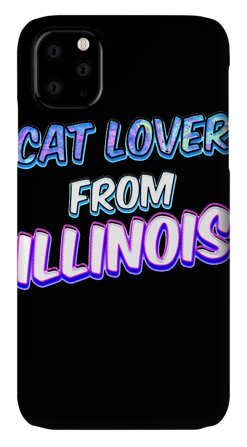 Cat IPhone Case featuring the digital art Dog Lover From Illinois by Kaylin Watchorn