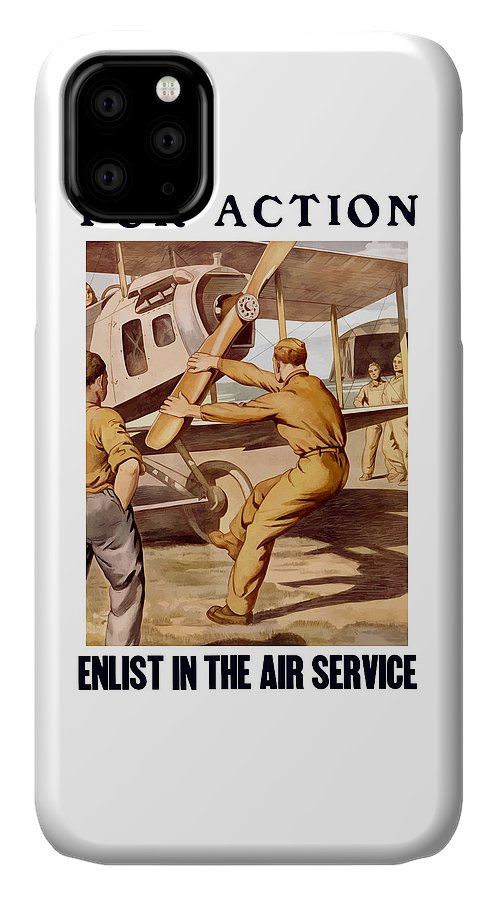 Air Force IPhone 11 Case featuring the painting Enlist In The Air Service by War Is Hell Store