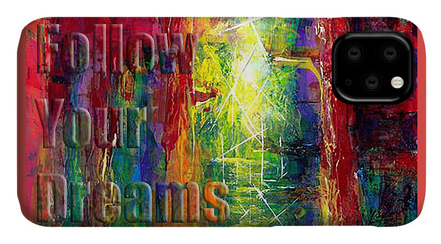 Greeting Cards IPhone Case featuring the painting Follow Your Dreams Embossed by Thomas Lupari