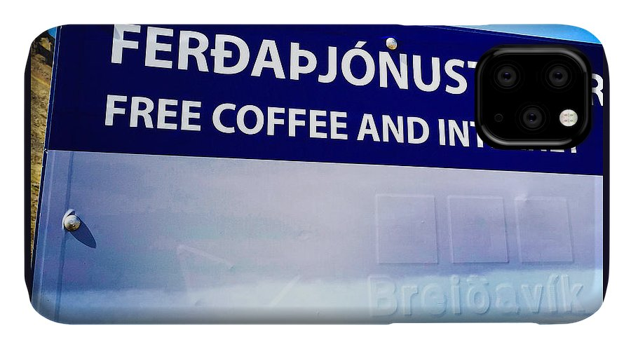 Free Coffee And Internet IPhone Case featuring the photograph Free Coffee and Internet - sign in Iceland by Matthias Hauser