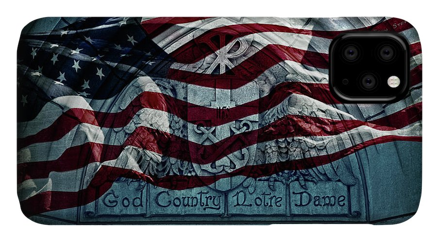 Notre Dame IPhone Case featuring the photograph God Country Notre Dame American Flag by John Stephens
