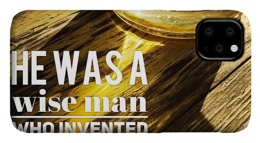 Beer IPhone Case featuring the photograph He was a wise man who invented beer by Matthias Hauser