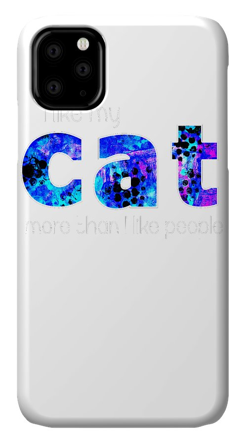 Cat IPhone Case featuring the digital art I like my cat by Kaylin Watchorn