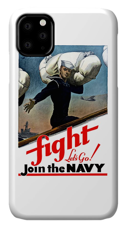 Join The Navy IPhone Case featuring the painting Let's Go Join The Navy by War Is Hell Store