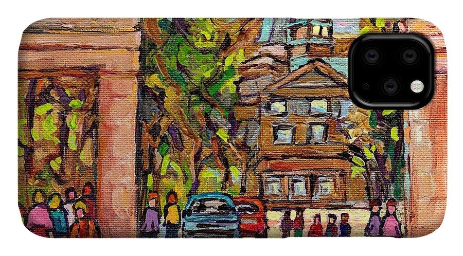 Mcgill University IPhone Case featuring the painting Mcgill Gates Entrance Of Mcgill University Montreal Quebec Original Oil Painting Carole Spandau by Carole Spandau