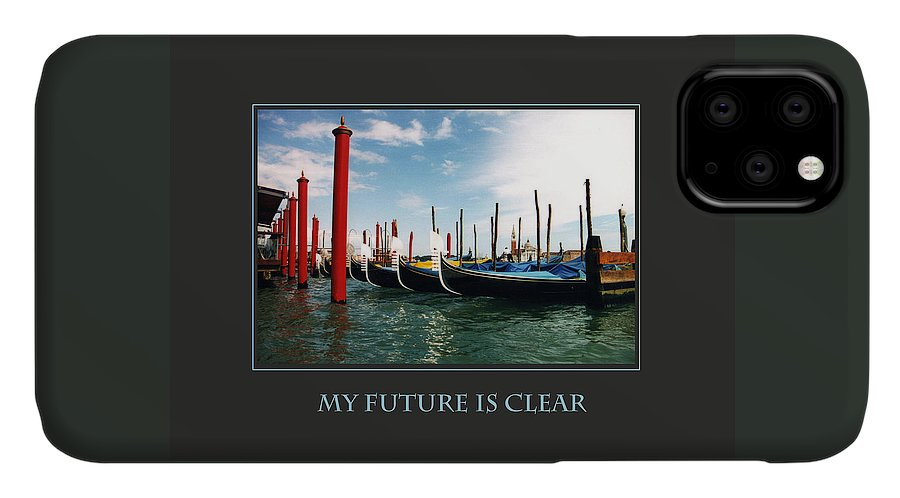 Motivational IPhone Case featuring the photograph My Future Is Clear by Donna Corless