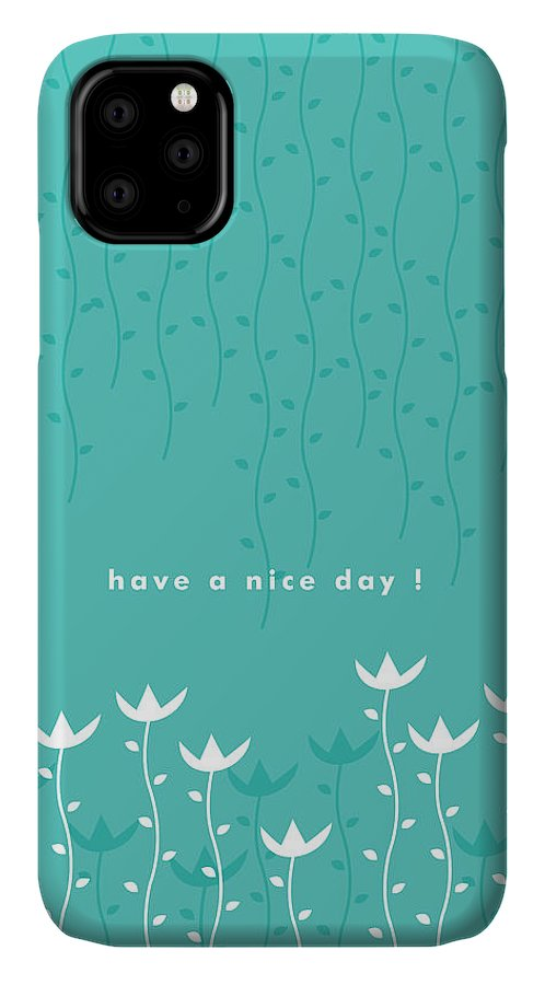 Have A Nice Day IPhone Case featuring the painting Nice Day by Kathleen Wong