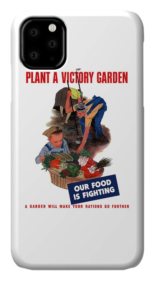 World War Ii IPhone Case featuring the painting Plant A Victory Garden by War Is Hell Store