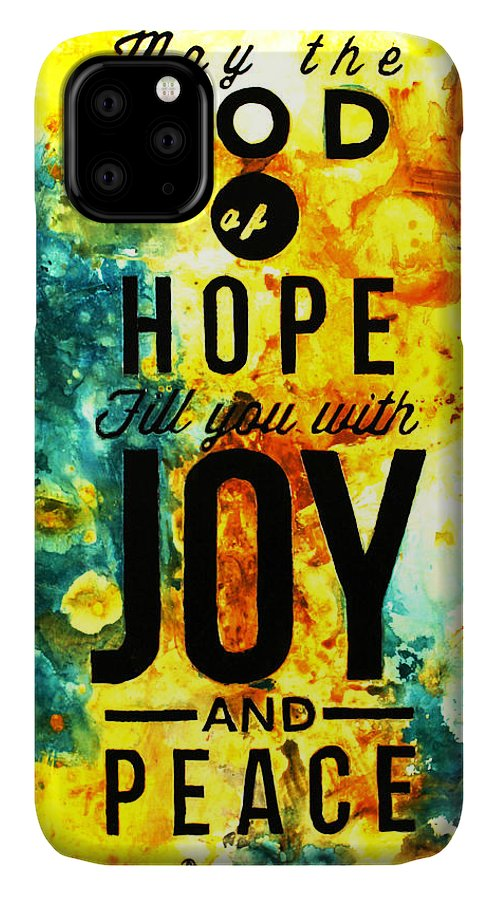 Christian IPhone Case featuring the mixed media Romans 15 13 by Ivan Guaderrama