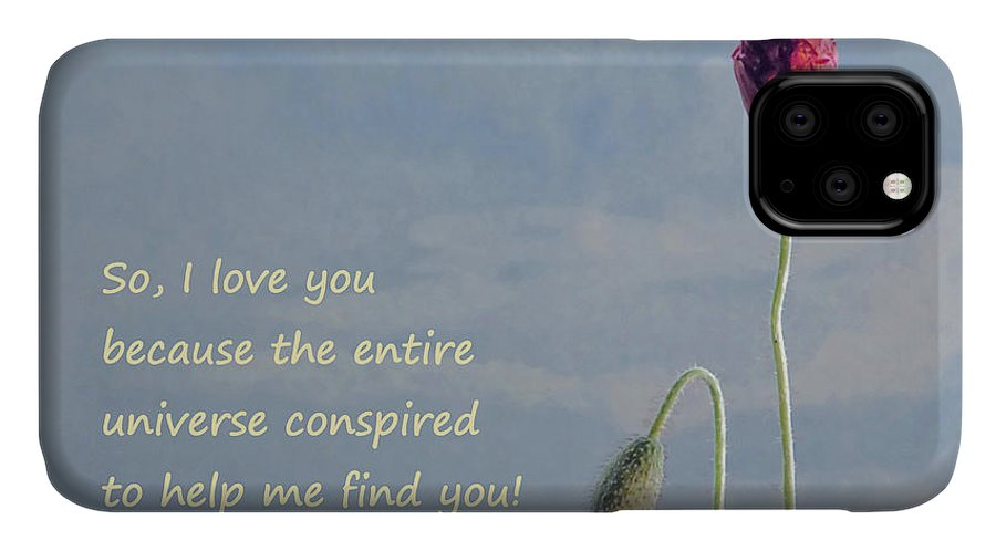 Poppy IPhone Case featuring the photograph So I Love You Quote by Barbara St Jean
