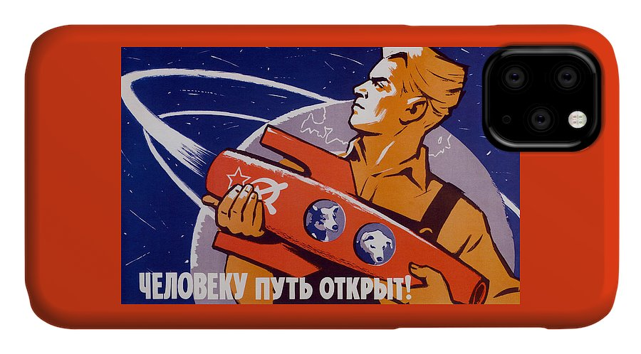 Space Dogs IPhone Case featuring the painting The Path Is Open For Humans - Soviet Space by War Is Hell Store