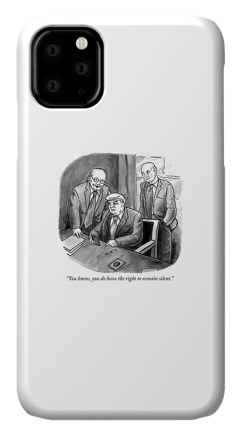 You Know IPhone Case featuring the drawing The right to remain silent. by Brendan Loper