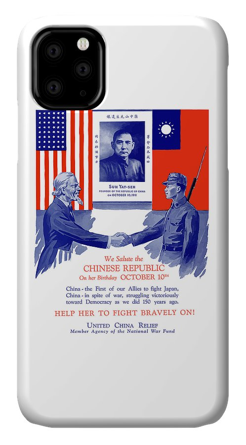 Uncle Sam IPhone 11 Case featuring the painting We Salute The Chinese Republic by War Is Hell Store