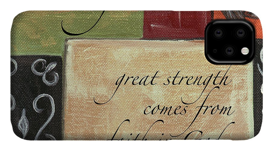 Strength IPhone Case featuring the painting Words To Live By Strength by Debbie DeWitt