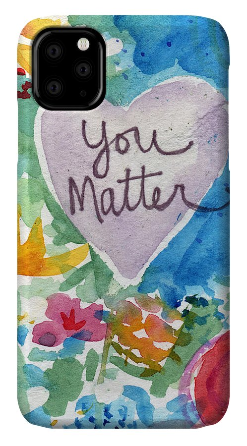 Heart IPhone 11 Case featuring the mixed media You Matter Heart And Flowers- Art By Linda Woods by Linda Woods