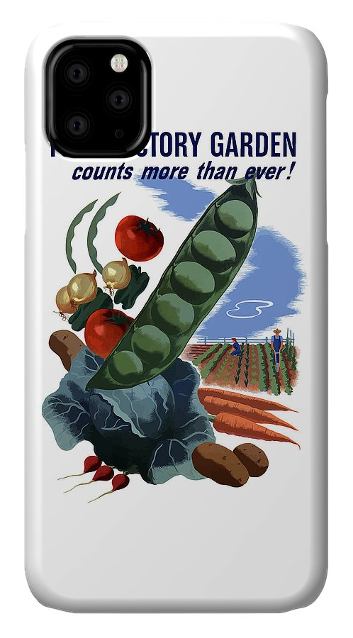 Vegetables IPhone 11 Case featuring the painting Your Victory Garden Counts More Than Ever by War Is Hell Store