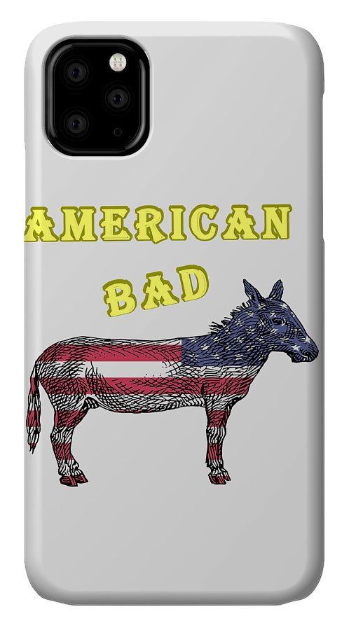 American IPhone Case featuring the digital art American Bad Ass by John Da Graca