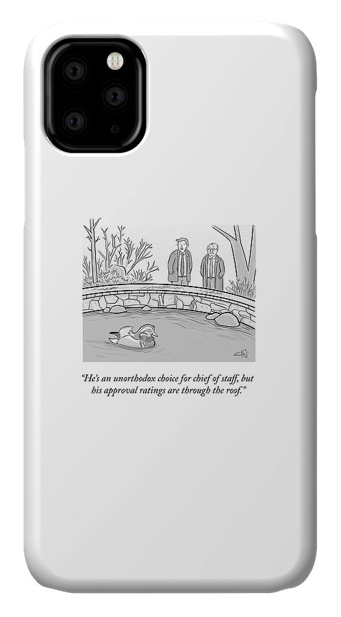 He's An Unorthodox Choice For Chief Of Staff IPhone Case featuring the drawing An Unorthodox Choice by Ellis Rosen