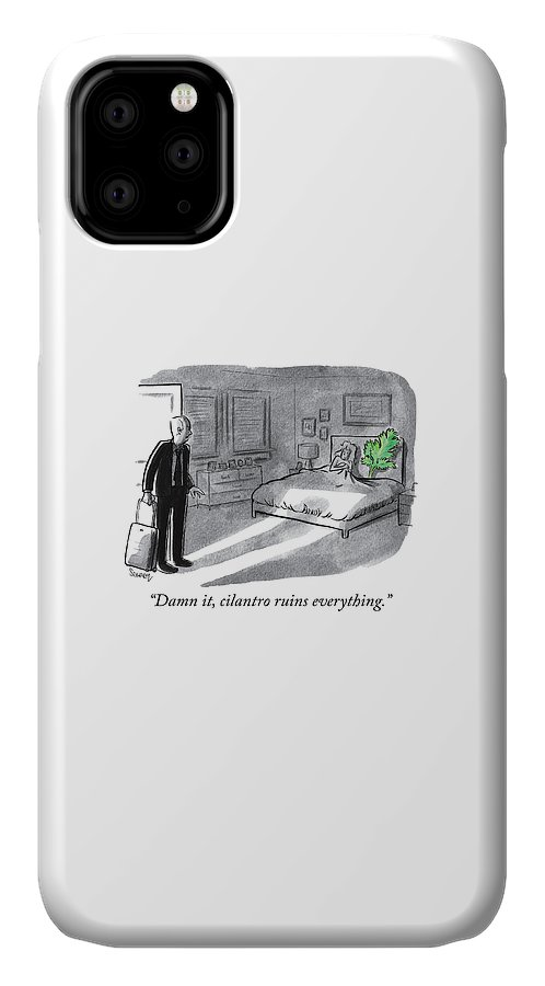"""damn It IPhone Case featuring the drawing Cilantro Ruins Everything by Benjamin Schwartz"