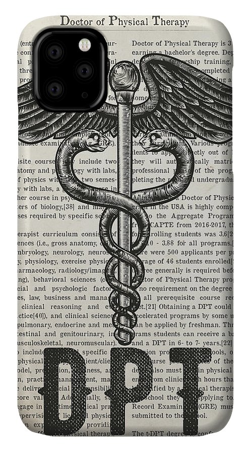 Dpt IPhone Case featuring the digital art Doctor Of Physical Therapy Gift Idea With Caduceus Illustration by Aged Pixel