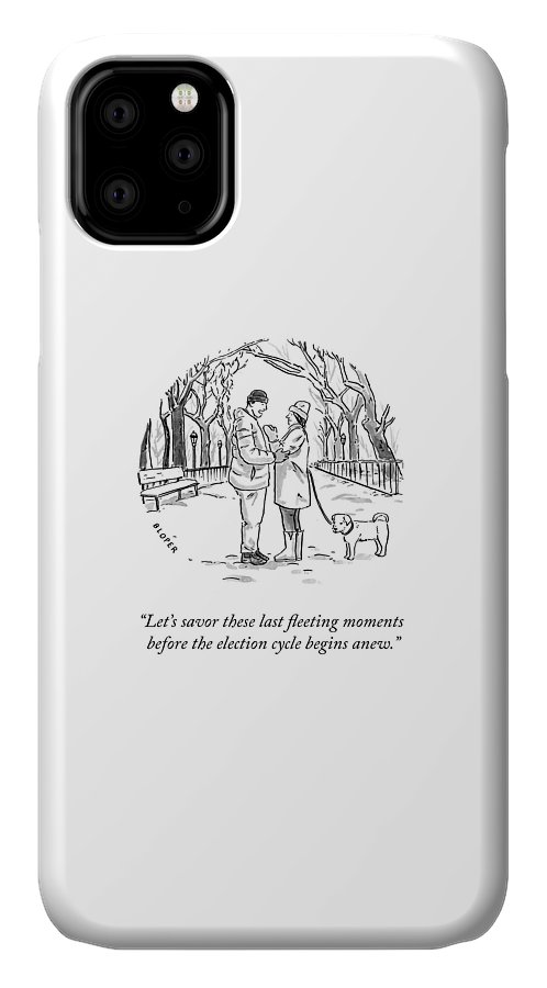 Let's Savor These Last Fleeting Moments Before The Election Cycle Begins Anew. IPhone Case featuring the drawing Savor the Moment by Brendan Loper