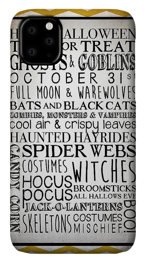 Happy Halloween IPhone Case featuring the mixed media Words Of October by Kimberly Glover