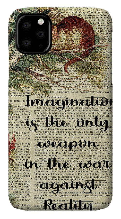 Alice In Wonderland IPhone Case featuring the digital art Alice In Wonderland Quote Imagination by Trindira A