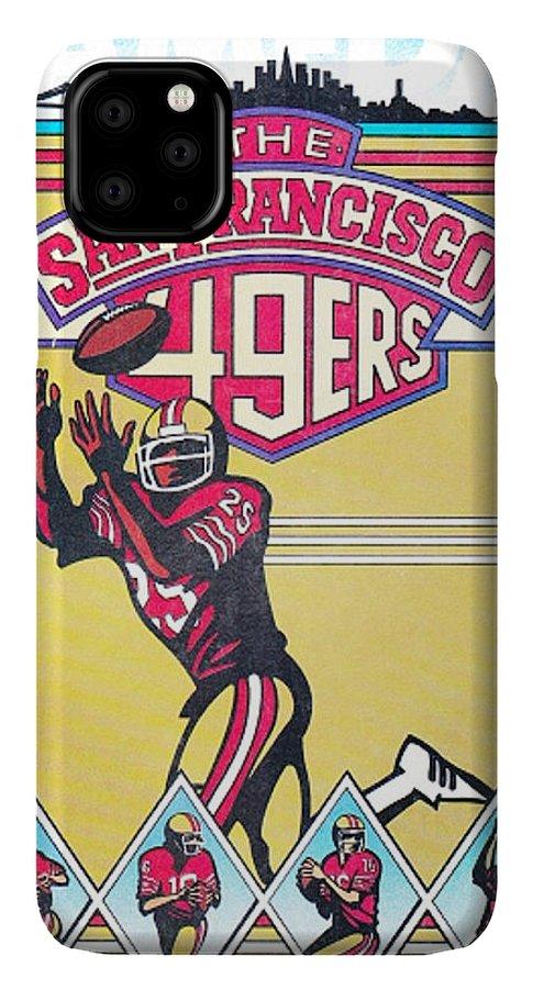 49ers IPhone 11 Pro Max Case featuring the photograph San Francisco 49ers Vintage Program by Joe Hamilton